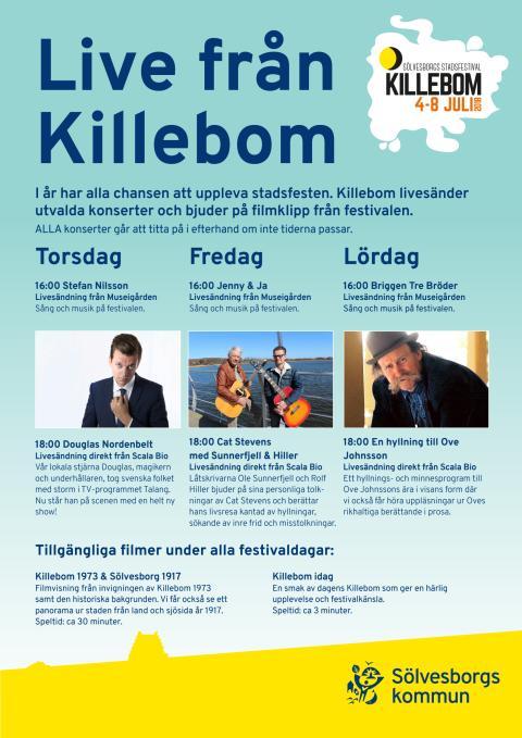 Affisch om livesändningarna från Killebom