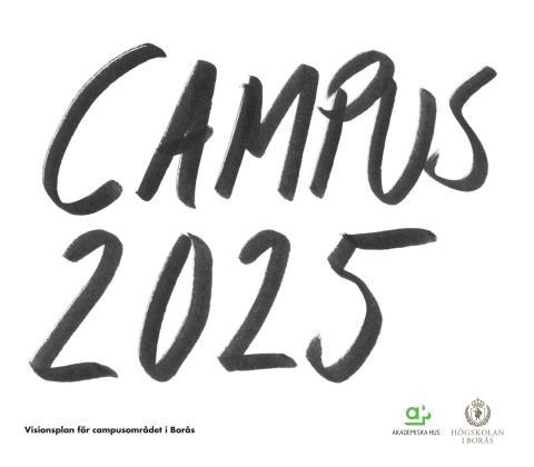Campusplan Högskolan i Borås 2025 sammanfattning