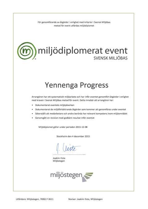 Yennenga Progress tar hållbarhets-arbetet vidare med miljödiplomerat event
