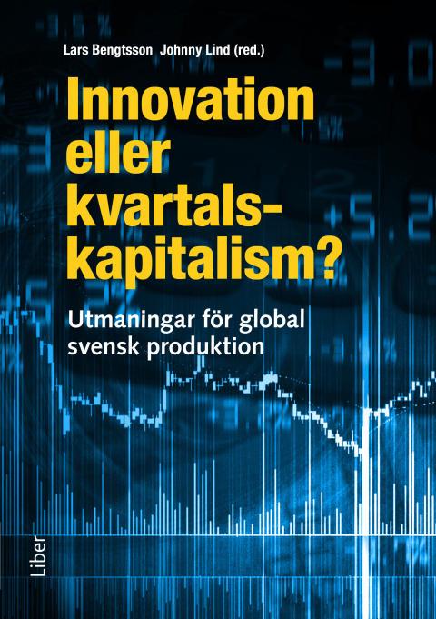 Innovation eller kvartalskapitalism?