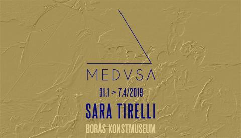 Pressvisning: Sara Tirelli - Medusa