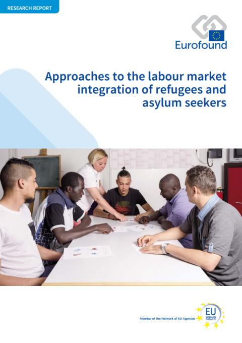 Aprroaches to labour market integration of refugees and asylum seekers