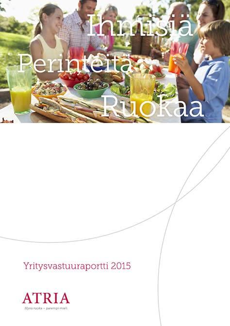 Atria Oyj:n yritysvastuuraportti vuodelta 2015 on julkaistu