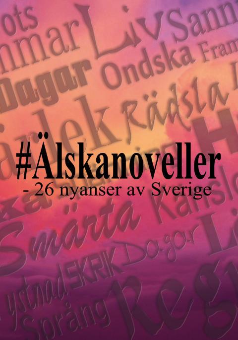 #Älskanoveller — 26 nyanser av Sverige