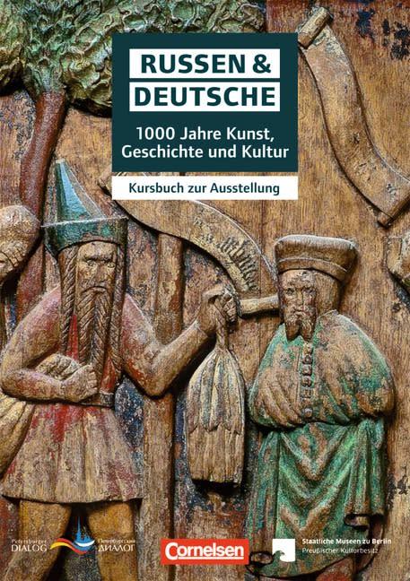 Zukunft jenseits der Klischees – 1.000 Jahre Russen und Deutsche