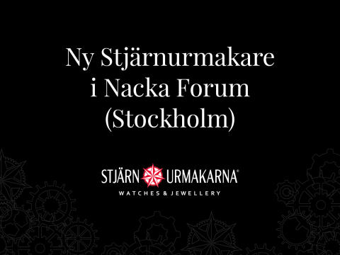 Ny Stjärnurmakare i Nacka Forum