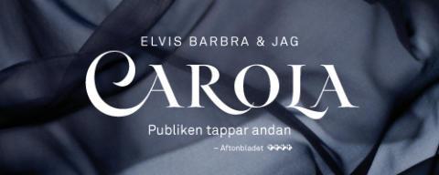 Carola - Elvis, Barbra och Jag