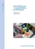 SVU-rapport 2012-08: Matavfallskvarnar – Långtidseffekter på ledningsnät