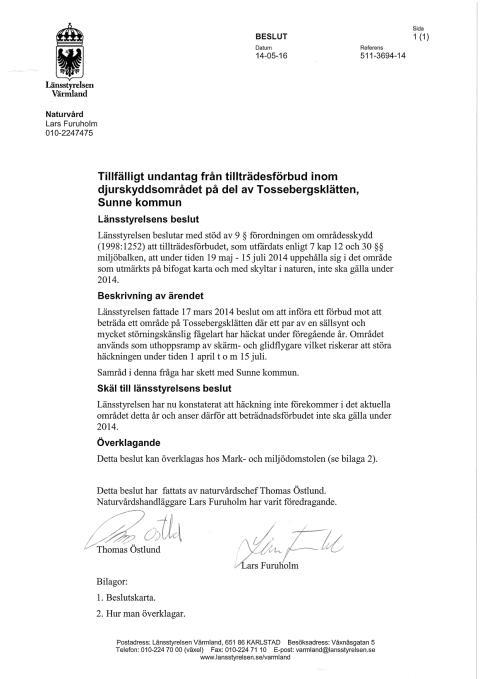 Beslut om tillfälligt undantag från tillträdesförbud på Tossebergklätten