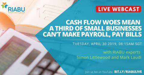 Upcoming RIABU Live Webcast | Cash flow woes mean a third of small businesses can't make payroll, pay bills