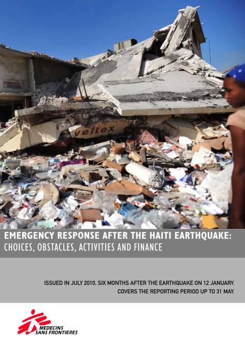 Läkare Utan Gränsers rapport - Sex månader efter jordbävningen i Haiti