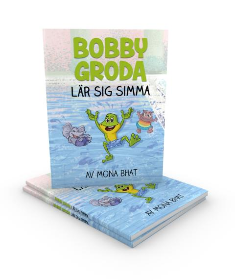 Bobby Groda lär sig simma, skriven av simläraren Mona Bhat.