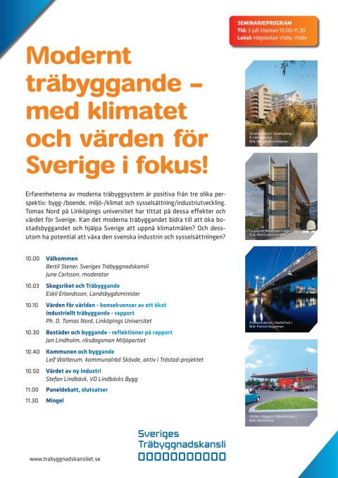 Modernt träbyggande - med klimatet och värden för Sverige i fokus