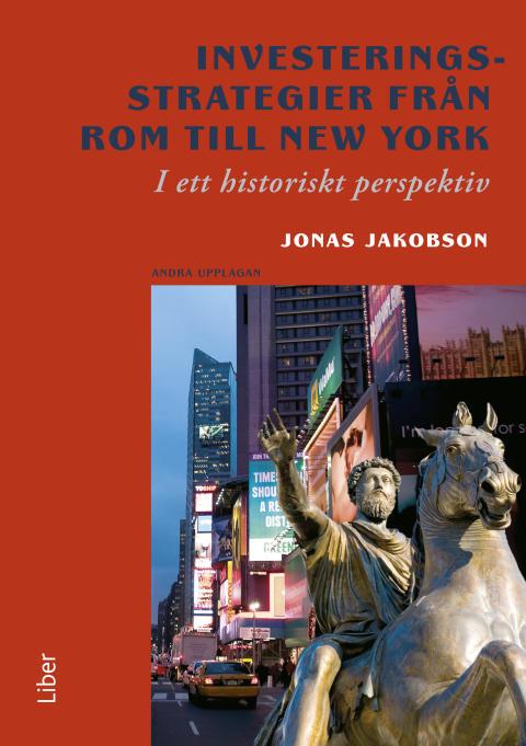 INVESTERINGSSTRATEGIER FRÅN ROM TILL NEW YORK
