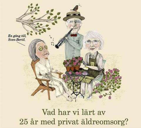Pressinbjudan: Vad har vi lärt av 25 år med privat äldreomsorg?