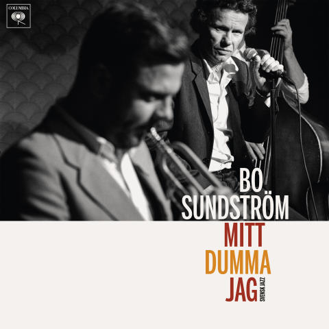 """Bo Sundström, frontmannen i Bo Kaspers Orkester, släpper soloalbumet """"Mitt dumma jag – svensk jazz"""""""