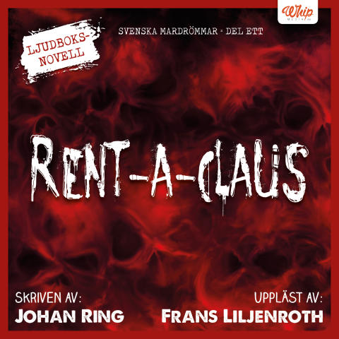 """Rent-a-Claus"" av Johan Ring"