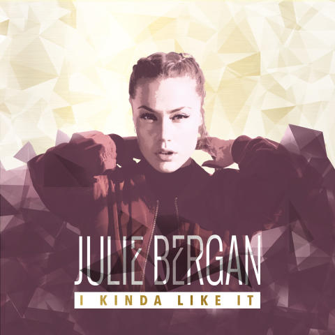 "Julie Bergan ""I Kinda LIke It"" Single Artwork"