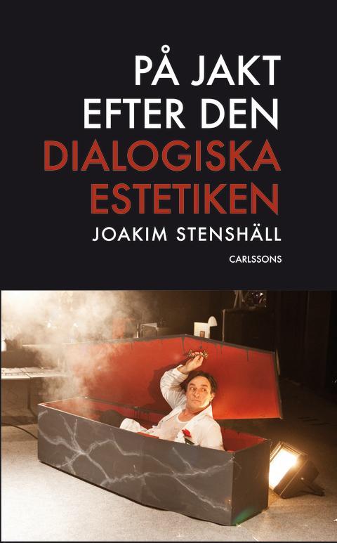 Ny bok: På jakt efter den dialogiska estetiken