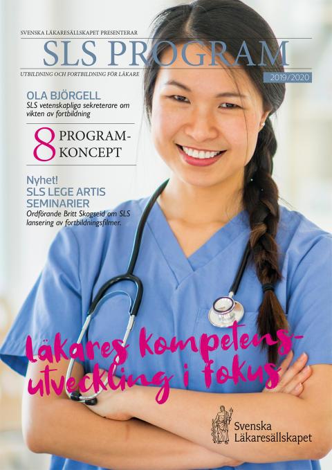 SLS kraftsamlar för att sätta läkares kompetensutveckling i fokus