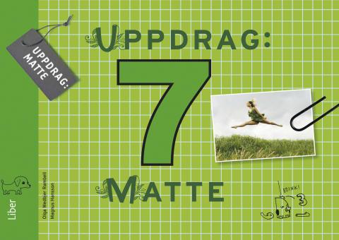 Uppdrag: Matte är Libers nya matteserie för 7-9 och har utvecklats i takt med de nya kursplanerna