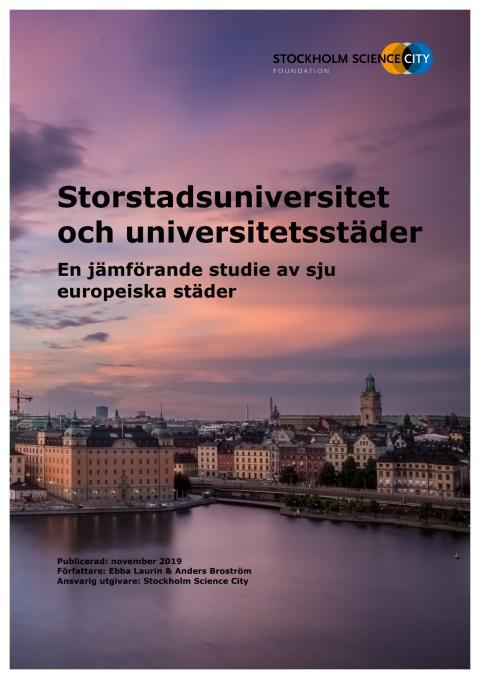 Storstadsuniversitet och universitetsstäder - en jämförande studie av sju europeiska städer
