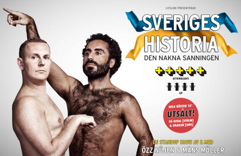 """På torsdag den 28 januari i Halmstad är det stor turnépremiär för publiksuccén """"Sveriges Historia – den nakna sanningen"""" med Özz Nûjen och Måns Möller. Vi kan också avslöja att det även är klart att föreställningen fortsätter att spelas i höst."""