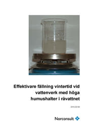 SVU-rapport C 29-127: Effektivare fällning vintertid vid vattenverk med höga humushalter i råvattnet (Dricksvatten)