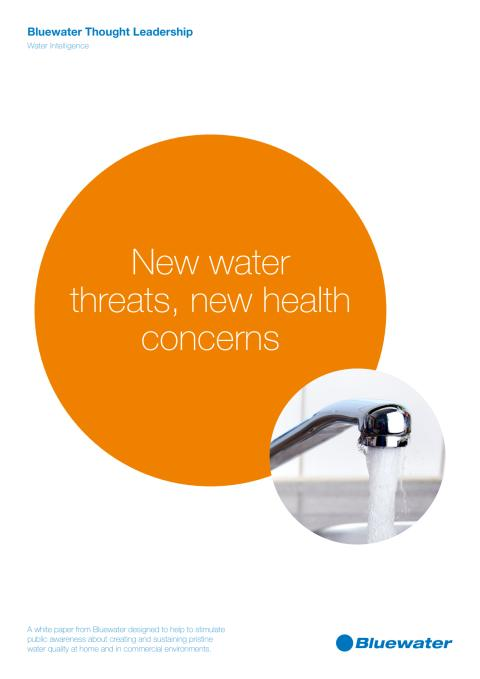 BW White Paper - New Water Threats, New Water Concerns