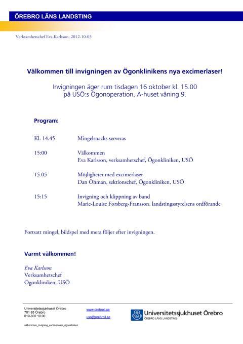 Välkommen till invigning av Ögonklinikens eximerlaser på USÖ