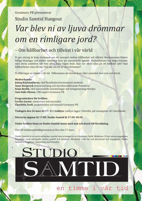 Inbjudan - Studio Samtid Hangout: Var blev ni av ljuva drömmar om en rimligare jord? - Om hållbarhet och tillväxt i vår värld
