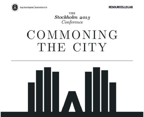 COMMONING THE CITY - konferens 2013