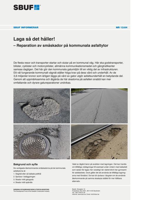 SBUF Informerar, nr. 12-04  Laga så det håller! – Reparation av småskador på kommunala asfaltytor