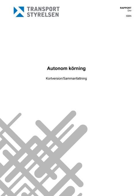 Autonom körning - kortversion av förstudien