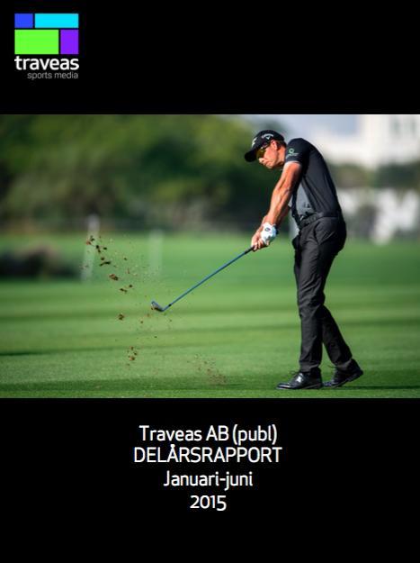 TRAVEAS AB DELÅRSRAPPORT APRIL-JUNI 2015