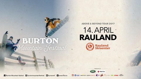 Burton Mountain Festival, Rauland langfredag 14 april. Påske spesial!