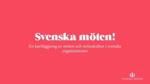 En kartläggning av möten och möteskultur i svenska organisationer