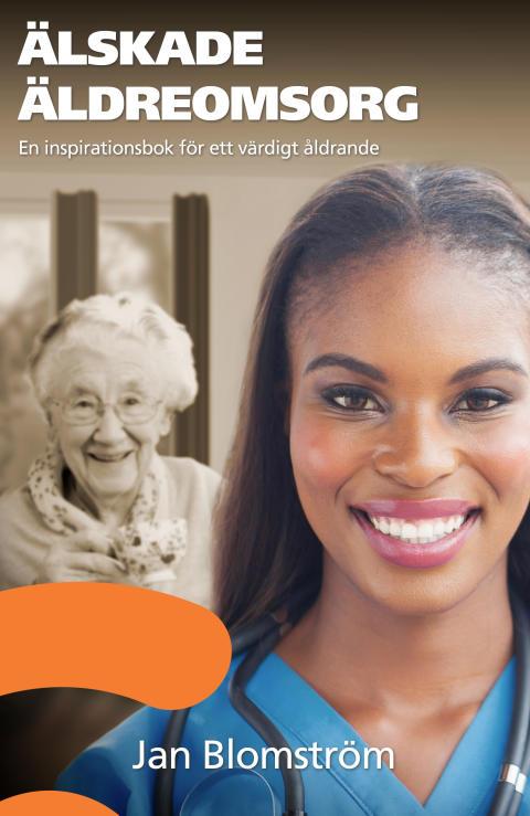 Bokomslag: Älskade äldreomsorg