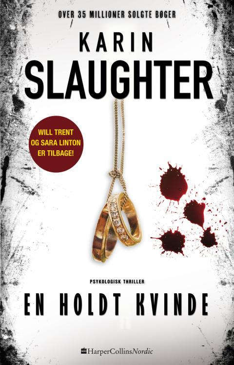 """""""En holdt kvinde"""" af Karin Slaughter"""