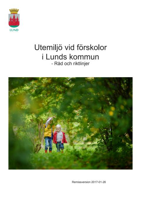 Råd och riktlinjer för Utemiljö vid förskolor i Lunds kommun, remissversion