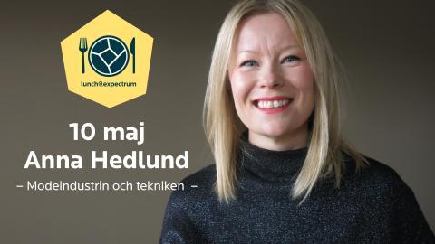 Välkommen till lunch@expectrum 10 maj med Anna Hedlund