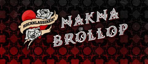 Rockklassikers Nakna Bröllop - en bröllopsceremoni för oblyga