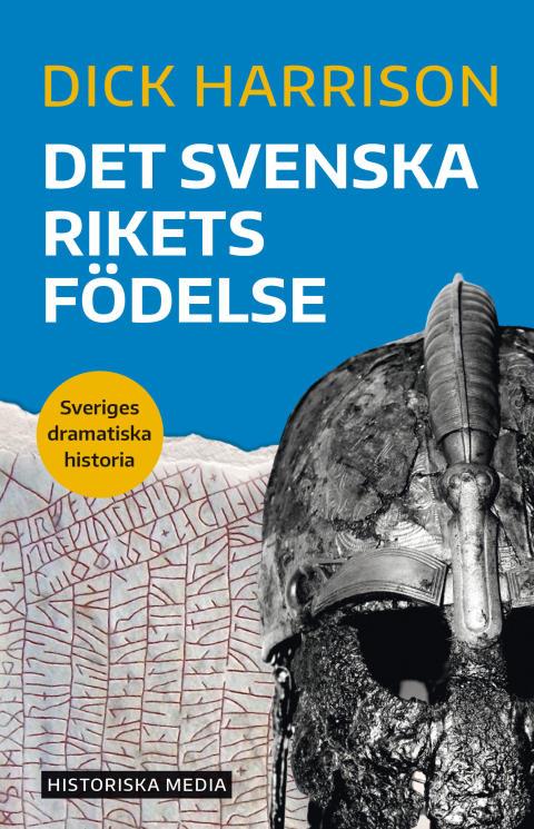 Det svenska rikets födelse