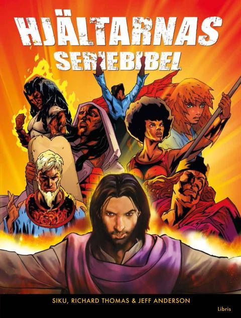 Omslagsbild: Hjältarnas seriebibel, Siku, Richard Thomas och Jeff Anderson