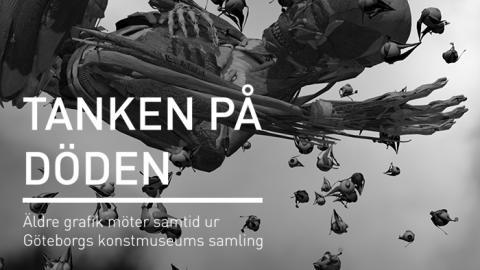 Ny utställning öppnar på Göteborgs konstmuseum - Tanken på döden