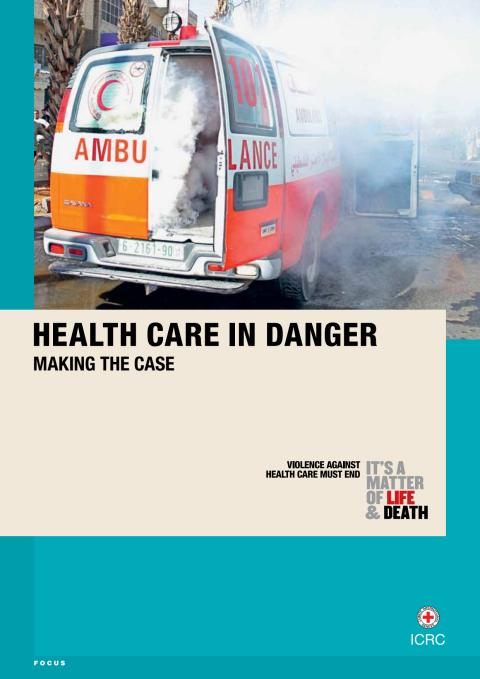 Rapport - Health care in danger: making the case