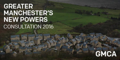 Greater Manchester Combined Authority devolution powers consultation