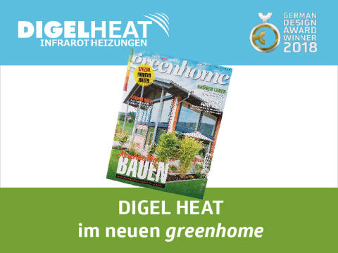 DIGEL HEAT Infrarotheizungen im neuen greenhome