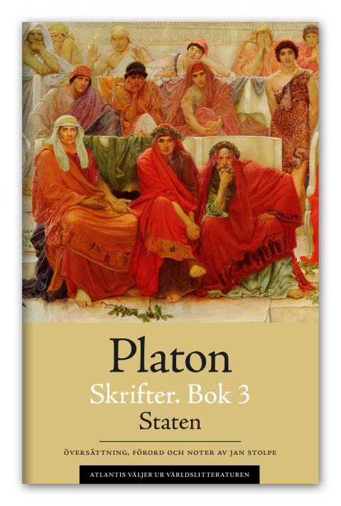 Platons skrifter 3 – Staten som storpocket