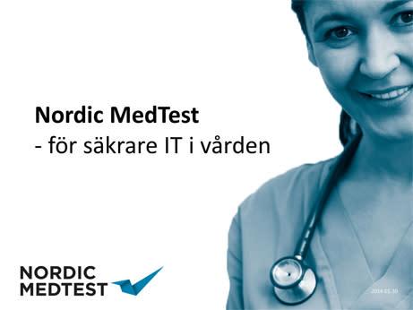 Nordic MedTest, Nationellt testcenter för säkrare IT-stöd inom svensk vård och omsorg valde fördelarna med öppen lagringslösning
